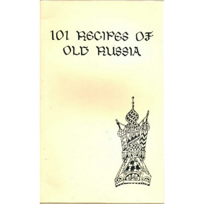 101 recipes of Old Russia