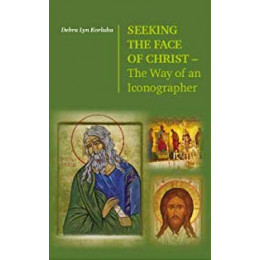 Seeking the face of christ. The Way of an Iconographer