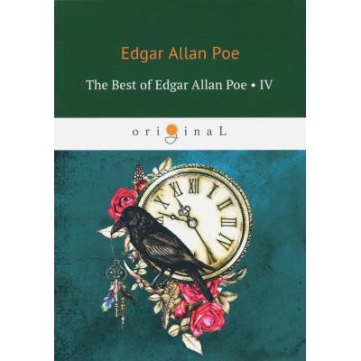 The Best of Edgar Allan Poe. Vol. 4. Эдгар Аллан По. Избранное (на англ.яз)